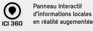 Ici 360 – Panneau interactif d'informations locales